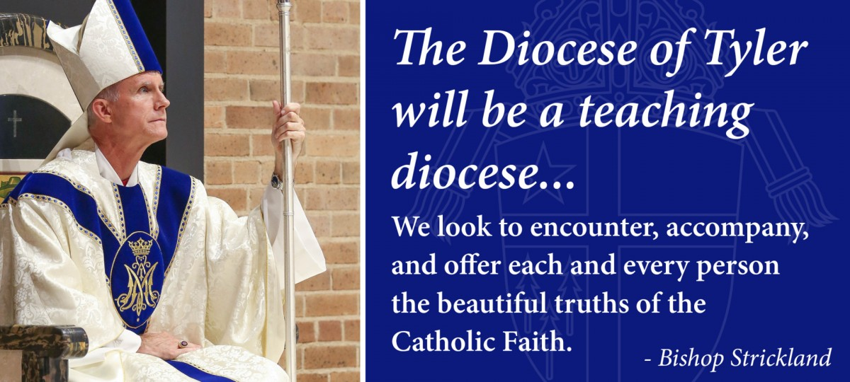 Diocese of Tyler will be a Teaching Diocese